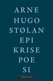 """""""Epikrisepoesi"""" av Arne Hugo Stølan"""