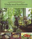 """""""Vindu med basilikum - om urter og krydder og urtekrydret mat med oppskrifter"""" av Marguerite Walfridson"""