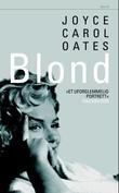 """Blond"" av Joyce Carol Oates"