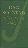 """""""Genanse og verdighet"""" av Dag Solstad"""