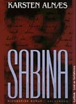 """Sabina - biografisk roman"" av Karsten Alnæs"