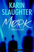 """""""Mørk treenighet"""" av Karin Slaughter"""