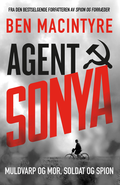 """""""Agent Sonya - muldvarp og mor, soldat og spion"""" av Ben Macintyre"""