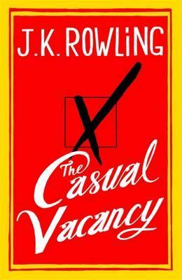 """The casual vacancy"" av J.K. Rowling"