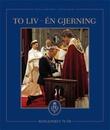"""""""To liv - én gjerning - kongeparet 70 år"""" av Sven Gj. Gjeruldsen"""
