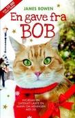 """""""En gave fra Bob"""" av James Bowen"""