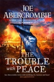 """The trouble with peace"" av Joe Abercrombie"