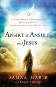 """""""Ansikt til ansikt med Jesus - en tidligere muslims ekstraordinære reise til himmelen og møte med kjærlighetens Gud"""" av Samaa Habib"""