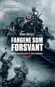 """""""Fangene som forsvant - NSB og slavearbeiderne på Nordlandsbanen"""" av Bjørn Westlie"""