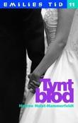 """""""Tynt blod"""" av Helene Holst-Hammerfeldt"""