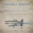"""""""Tre mann i en båt - for ikke å snakke om hunden"""" av Jerome K. Jerome"""