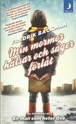 """""""Min mormor hälsar och säger förlåt"""" av Fredrik Backman"""