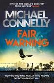 """""""Fair warning"""" av Michael Connelly"""