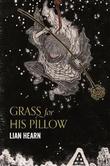 """Grass for his pillow - tales of the Otori"" av Lian Hearn"