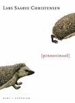 """Pinnsvinsol - dikt"" av Lars Saabye Christensen"