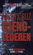 """Nicky Cruz - gjenglederen"" av Nicky Cruz"