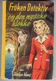 """""""Frøken detektiv og den mystiske klokke"""" av Carolyn Keene"""