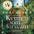 """""""Kvinnen som forsvant"""" av Emily Gunnis"""