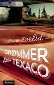 """""""Drømmer fra Texaco - roman"""" av Cathrine Evelid"""
