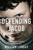 """""""Defending Jacob"""" av William Landay"""