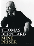 """Mine priser"" av Thomas Bernhard"