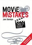 """Movie Mistakes - Take 3"" av Jon Sandys"