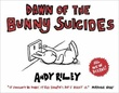 """Dawn of the bunny suicides"" av Andy Riley"