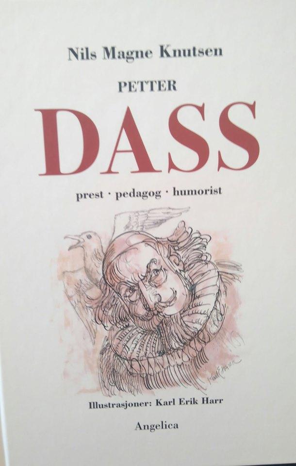 """""""Petter Dass (2) - prest, pedagog, humorist"""" av Nils Magne Knutsen"""