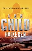 """Haikeren - en Jack Reacher-thriller"" av Lee Child"