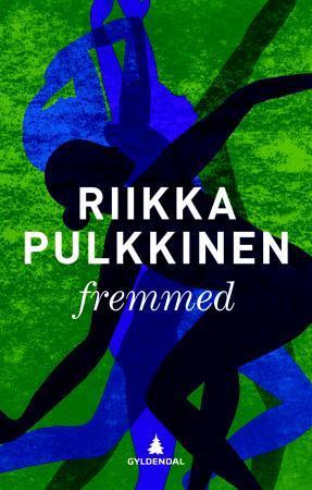 """""""Fremmed"""" av Riikka Pulkkinen"""