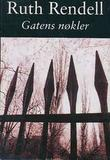 """""""Gatens nøkler"""" av Ruth Rendell"""