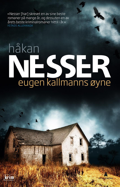 """""""Eugen Kallmanns øyne - roman"""" av Håkan Nesser"""