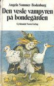 """""""Den vesle vampyren på bondegården"""" av Angela Sommer-Bodenburg"""