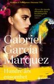 """""""Hundre års ensomhet"""" av Gabriel García Márquez"""