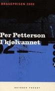 """""""I kjølvannet - roman"""" av Per Petterson"""