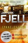 """""""Lykkejegeren - krim"""" av Jan-Erik Fjell"""