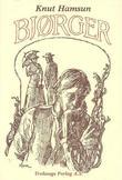 """""""Bjørger"""" av Knud Pedersen Hamsund"""