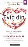 """""""Evig din - en kjærlighetshistorie"""" av Elizabeth Gilbert"""