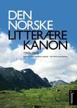 """""""Den norske litterære kanon - 1700-1900"""" av Erik Bjerck Hagen"""