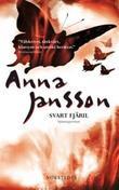 """""""Svart fjäril """" av Anna Jansson"""