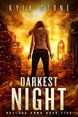 """Darkest Night - A Post-Apocalyptic Survival Thriller (Nuclear Dawn Book 5)"" av Kyla Stone"