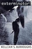 """""""Exterminator!"""" av William S. Burroughs"""