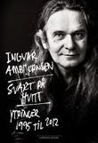 """""""Svart på hvitt - ytringer 1995 til 2012"""" av Ingvar Ambjørnsen"""