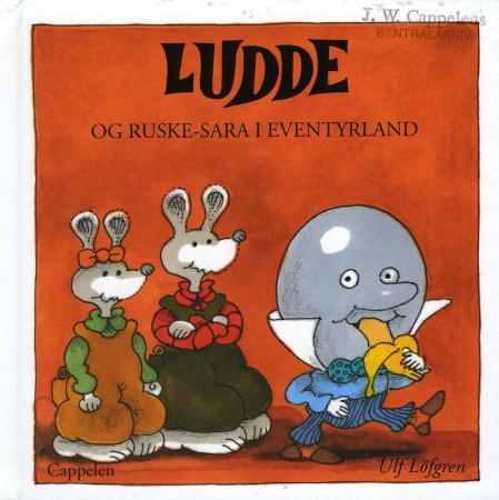 """Ludde og Ruske-Sara i Eventyrland"" av Ulf Löfgren"