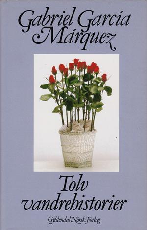 """""""Tolv vandrehistorier"""" av Gabriel García Márquez"""