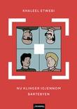 """""""Nu klinger igjennom bartebyen"""" av Khaleel Etwebi"""