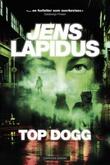 """""""Top dogg"""" av Jens Lapidus"""