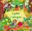 """""""Lyder i skogen"""" av Federica Iossa"""