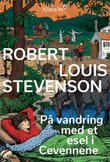 """""""På vandring med et esel i Cevennene"""" av Robert Louis Stevenson"""