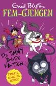 """""""Da Timmy jagde katten"""" av Enid Blyton"""